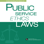 Understanding the Basics of Public Service Ethics Laws
